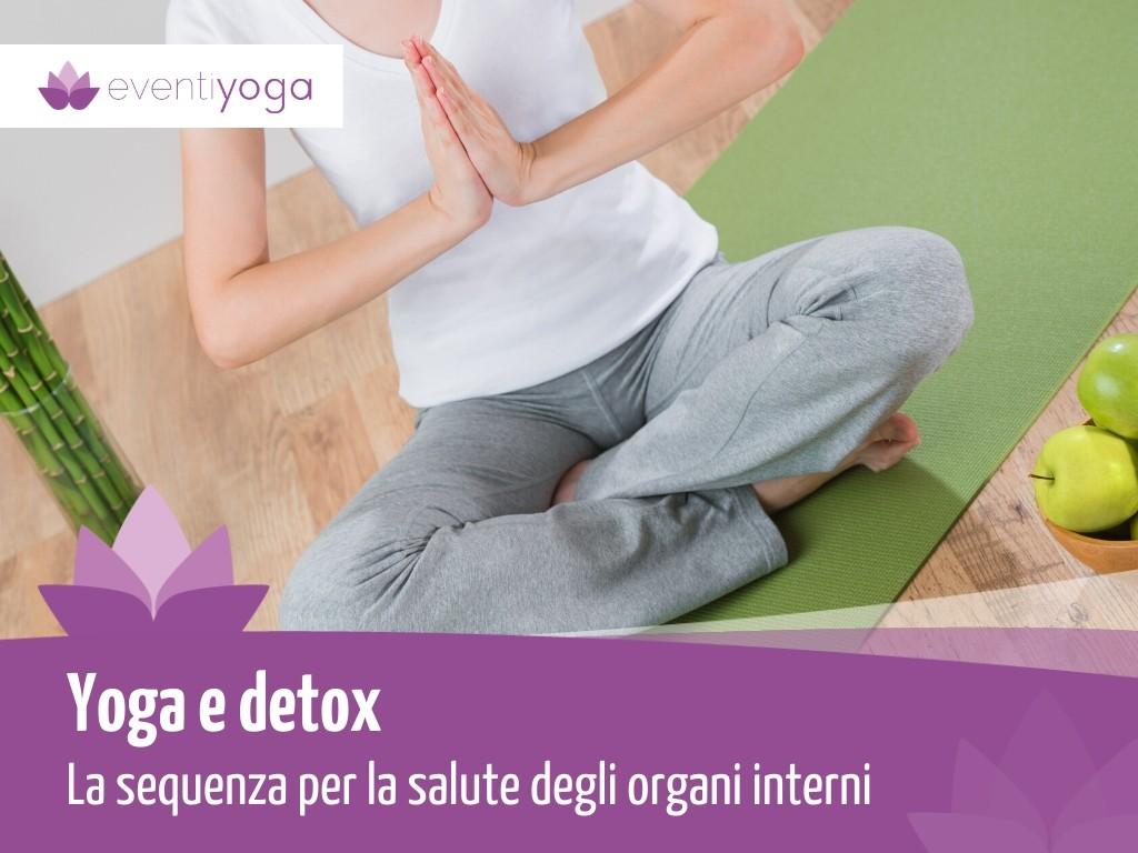 Vanessa Fabbrilei: Yoga e benessere: come preparare la SEQUENZA YOGA PER LA SALUTE INTERIORE